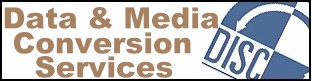 media and data conversion services by Disc Interchange